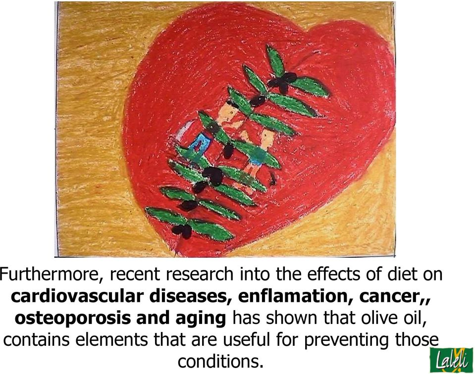 osteoporosis and aging has shown that olive oil,
