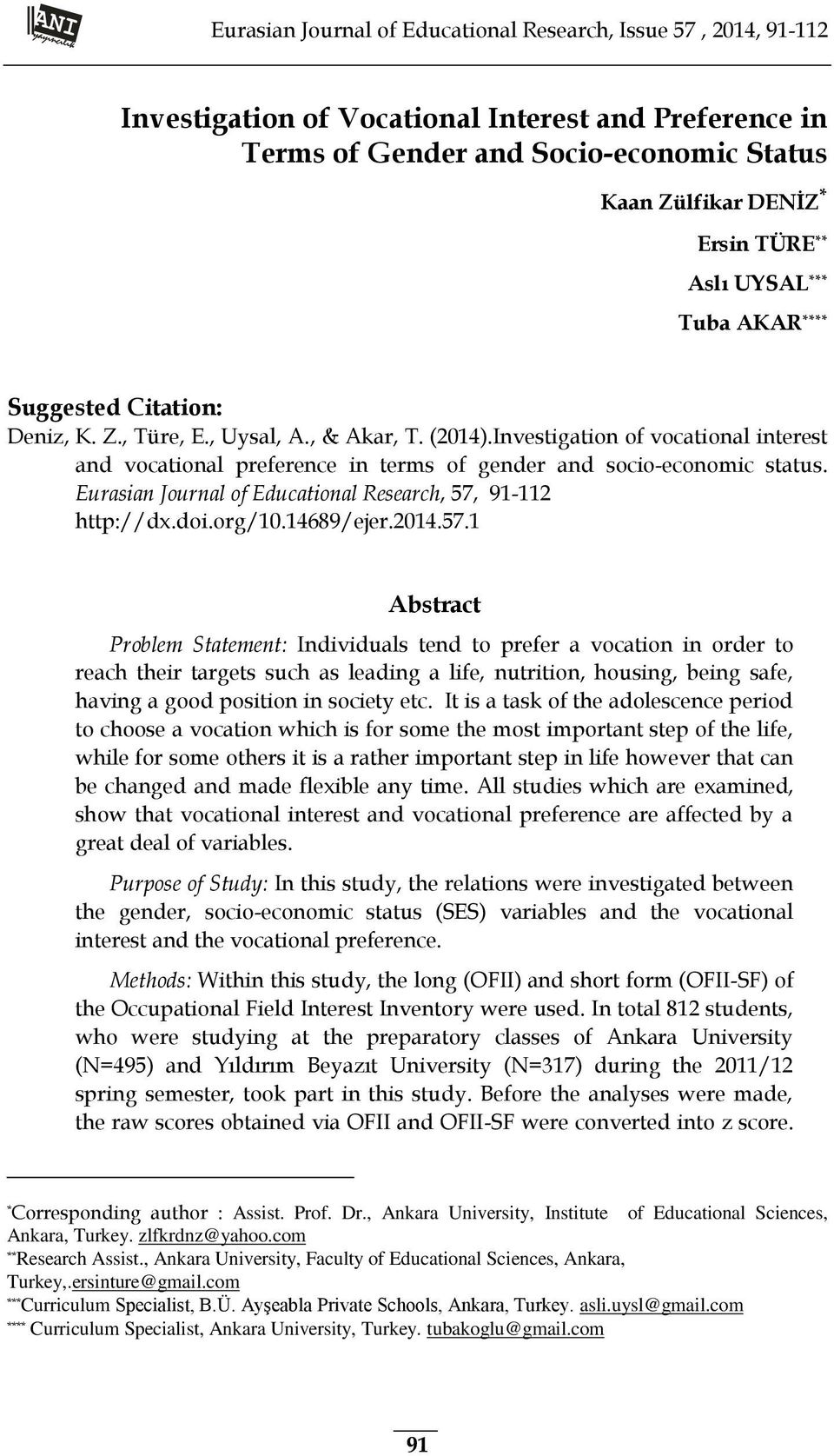 Investigation of vocational interest and vocational preference in terms of gender and socio-economic status. Eurasian Journal of Educational Research, 57, 91-112 http://dx.doi.org/10.14689/ejer.2014.
