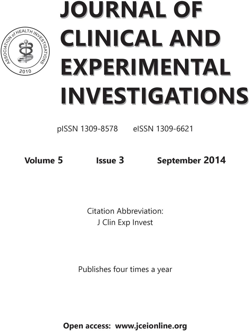 1309-6621 Volume 5 Issue 3 September 2014 Citation Abbreviation: J