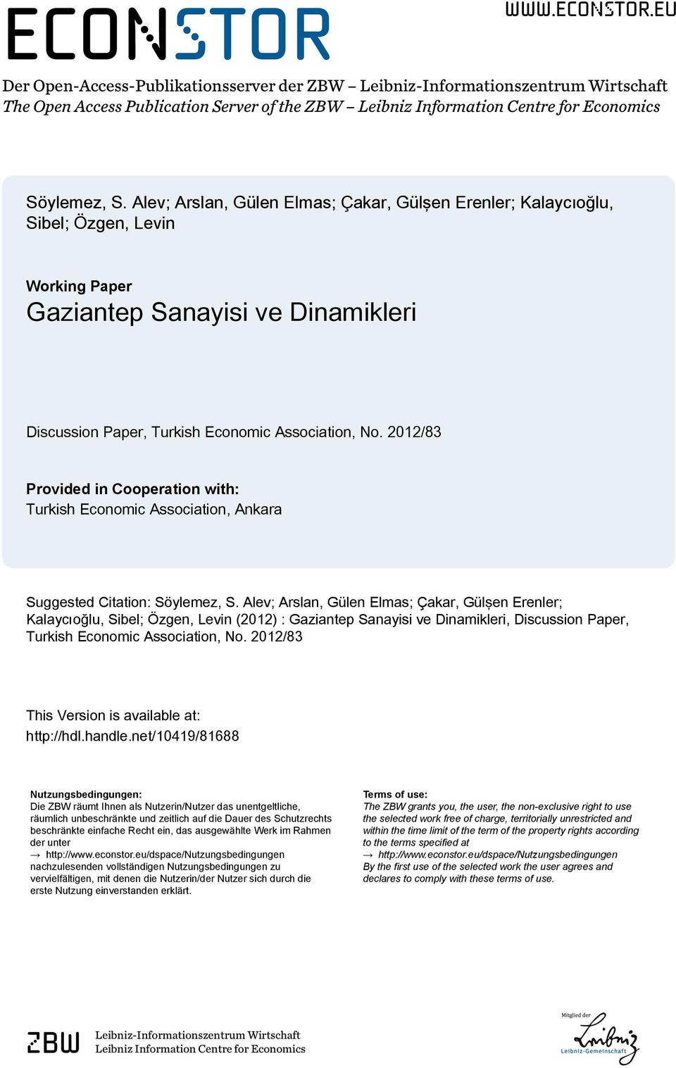 2012/83 Provided in Cooperation with: Turkish Economic Association, Ankara Suggested Citation: Söylemez, S.