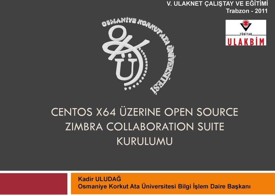 COLLABORATION SUITE KURULUMU Kadir ULUDAĞ