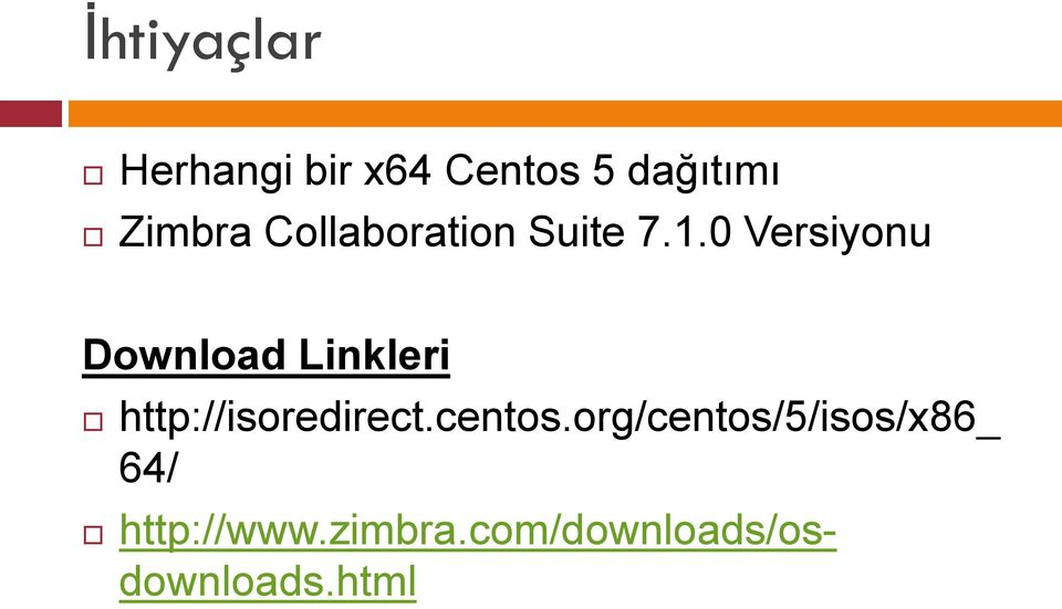 0 Versiyonu Download Linkleri http://isoredirect.