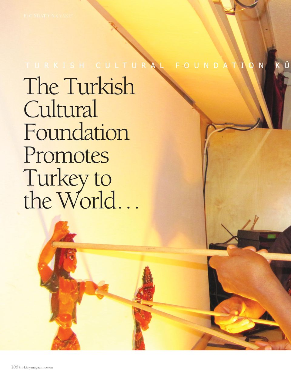 Turkish Cultural Foundation Promots