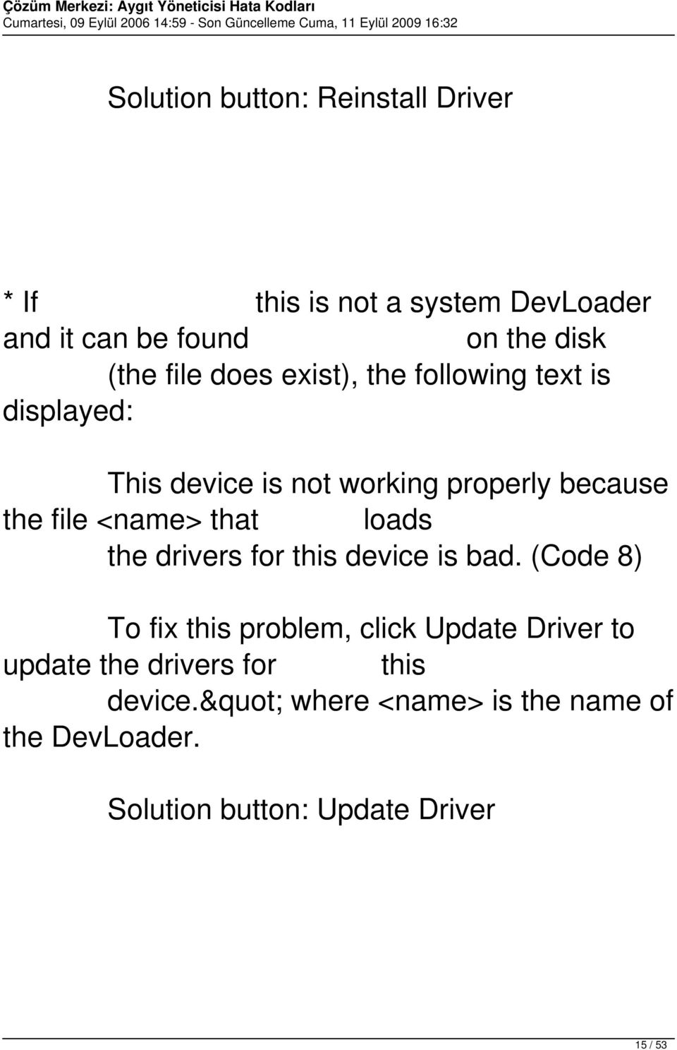 <name> that loads the drivers for this device is bad.