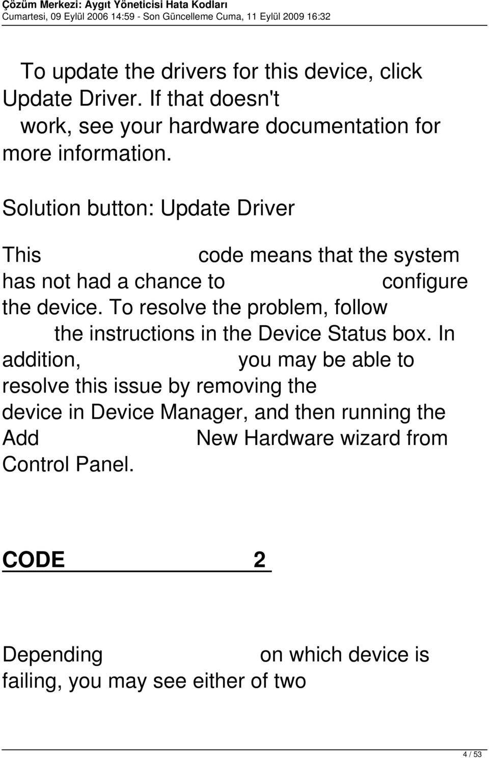 To resolve the problem, follow the instructions in the Device Status box.