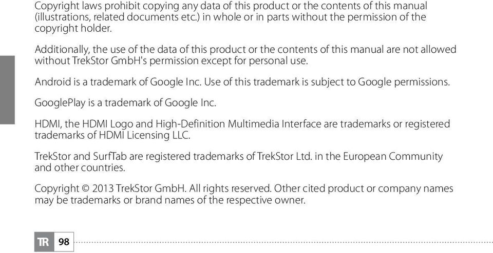 Use of this trademark is subject to Google permissions. GooglePlay is a trademark of Google Inc.