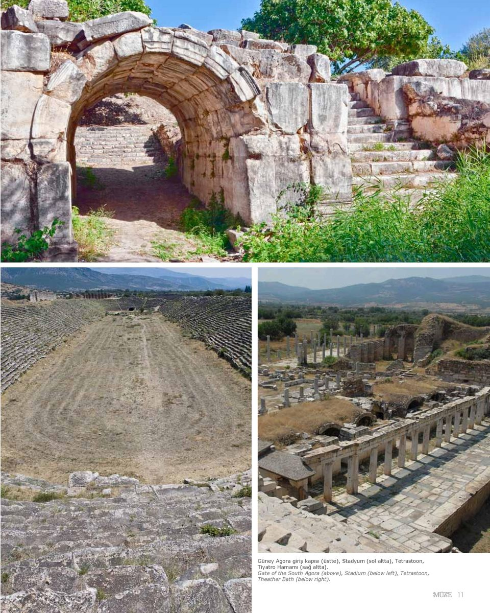 Gate of the South Agora (above), Stadium (below
