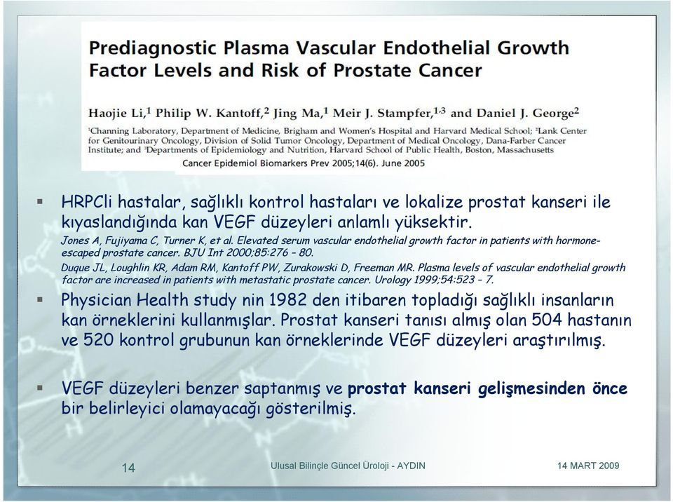 Plasma levels of vascular endothelial growth factor are increased in patients with metastatic prostate cancer. Urology 1999;54:523 7.