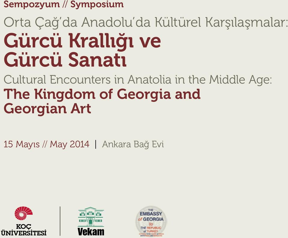 Encounters in Anatolia in the Middle Age: The Kingdom of