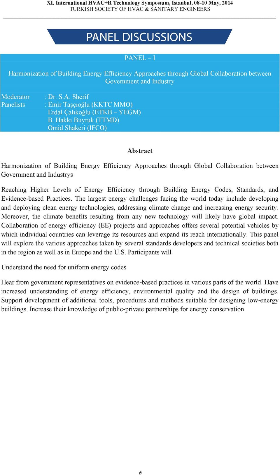 Efficiency through Building Energy Codes, Standards, and Evidence-based Practices.