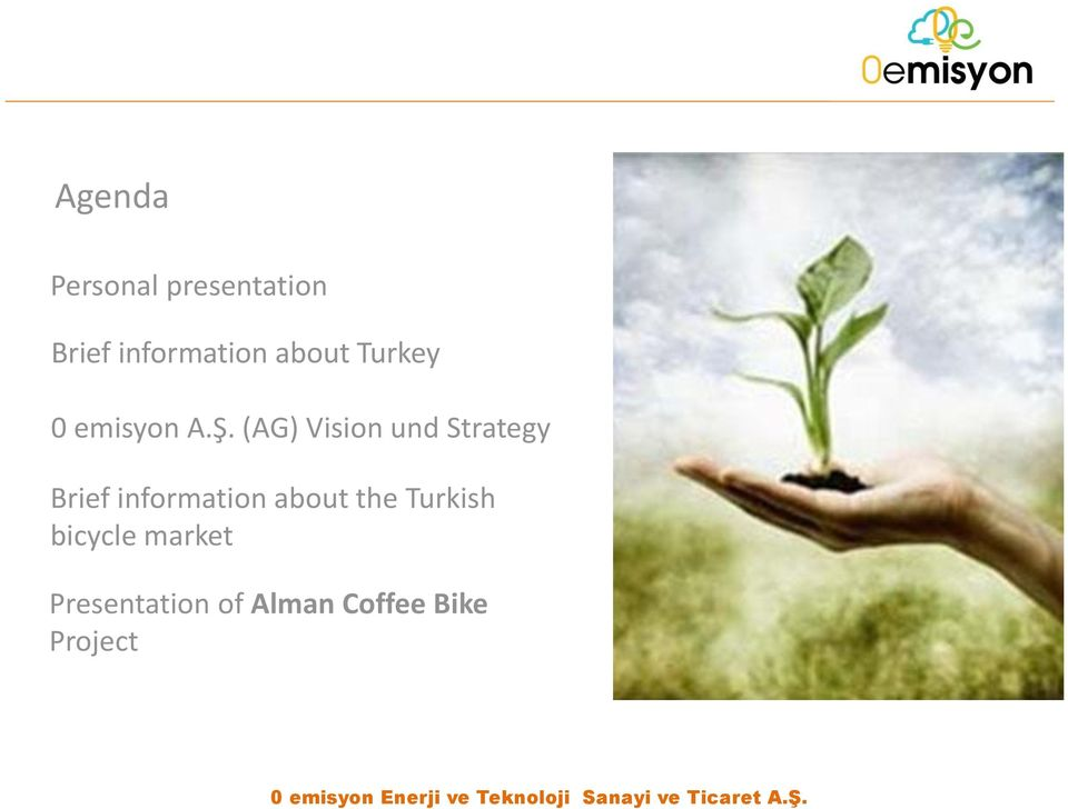 (AG) Vision und Strategy Brief information