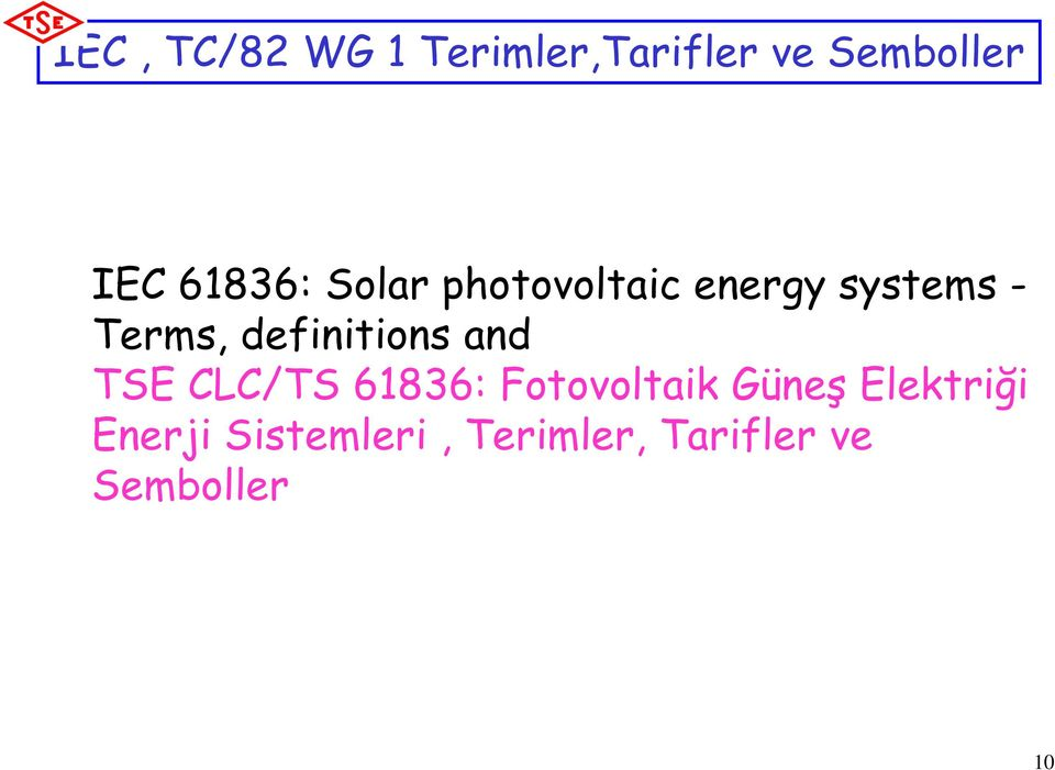 definitions and TSE CLC/TS 61836: Fotovoltaik Güneş
