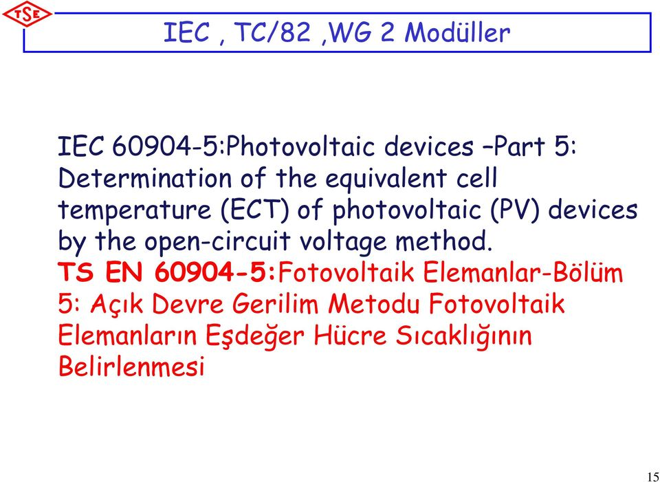 open-circuit voltage method.