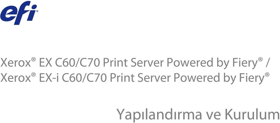 C60/C70 Print Server Powered