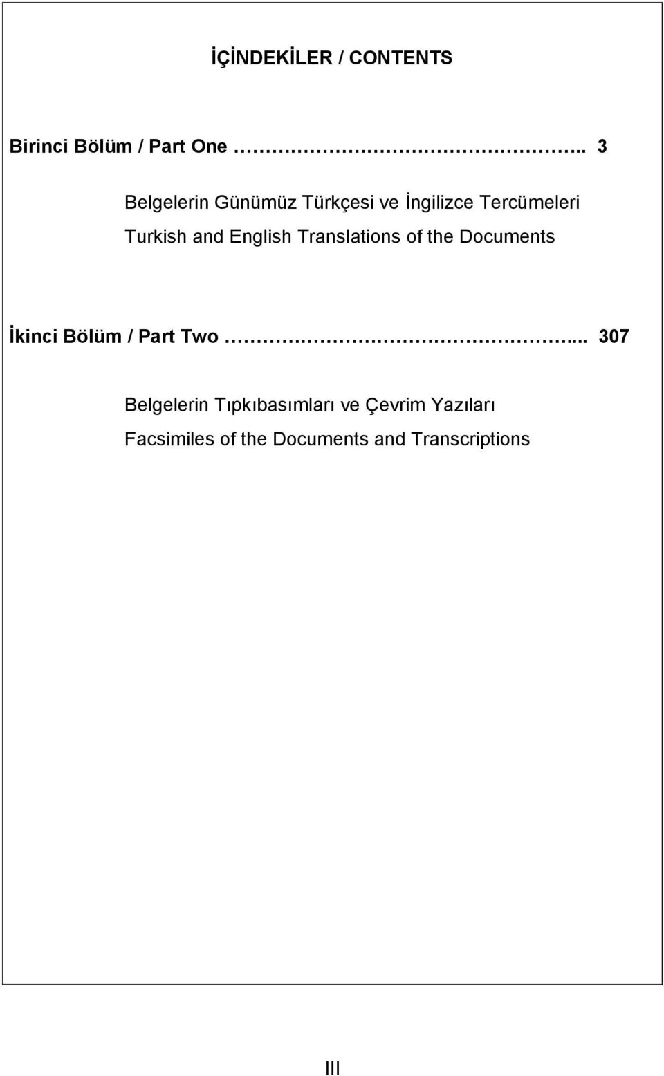 English Translations of the Documents İkinci Bölüm / Part Two.