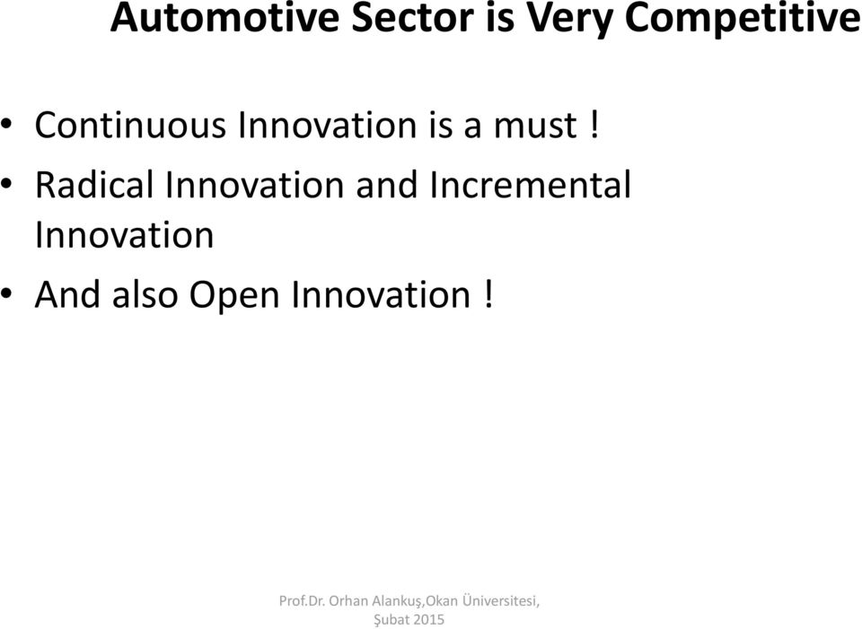 Radical Innovation and Incremental Innovation