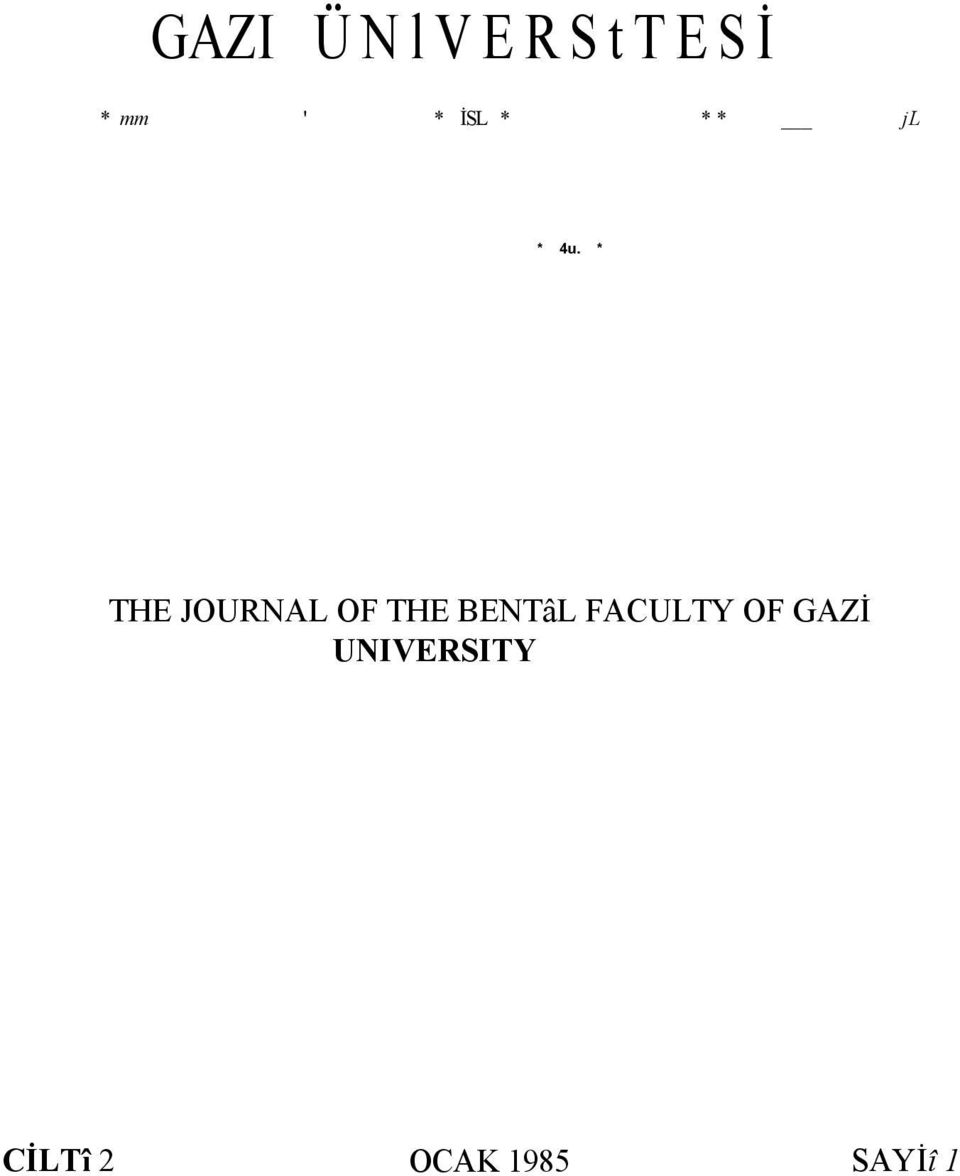 * THE JOURNAL OF THE BENTâL