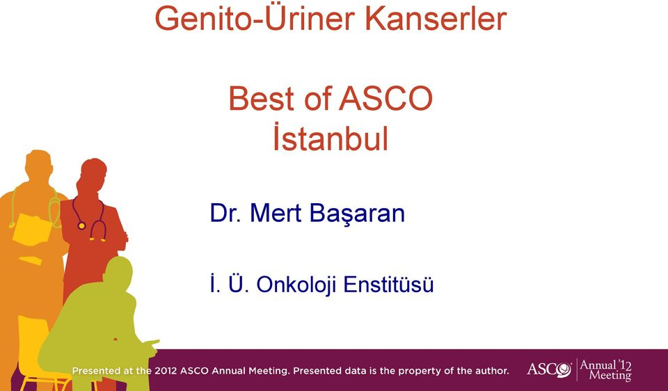 ASCO İstanbul Dr.