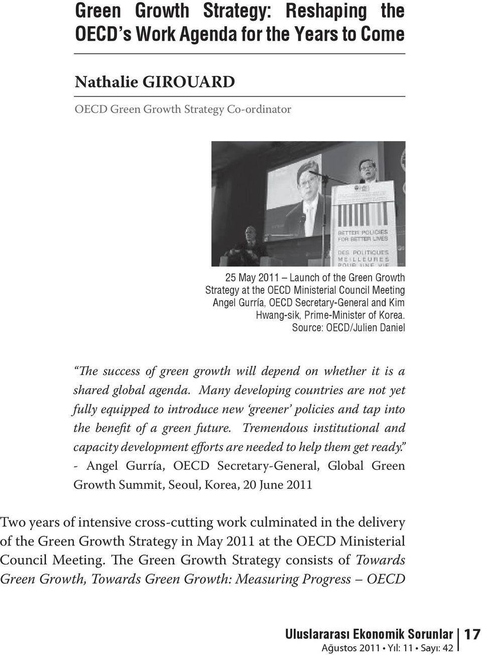 Source: OECD/Julien Daniel The success of green growth will depend on whether it is a shared global agenda.