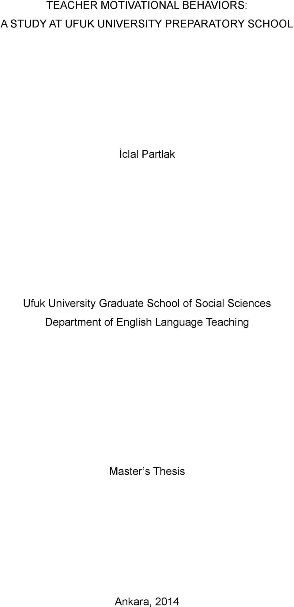 University Graduate School of Social Sciences