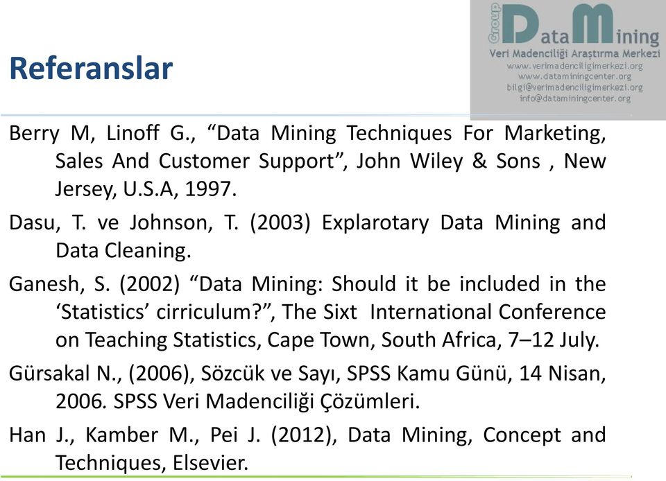 (2002) Data Mining: Should it be included in the Statistics cirriculum?