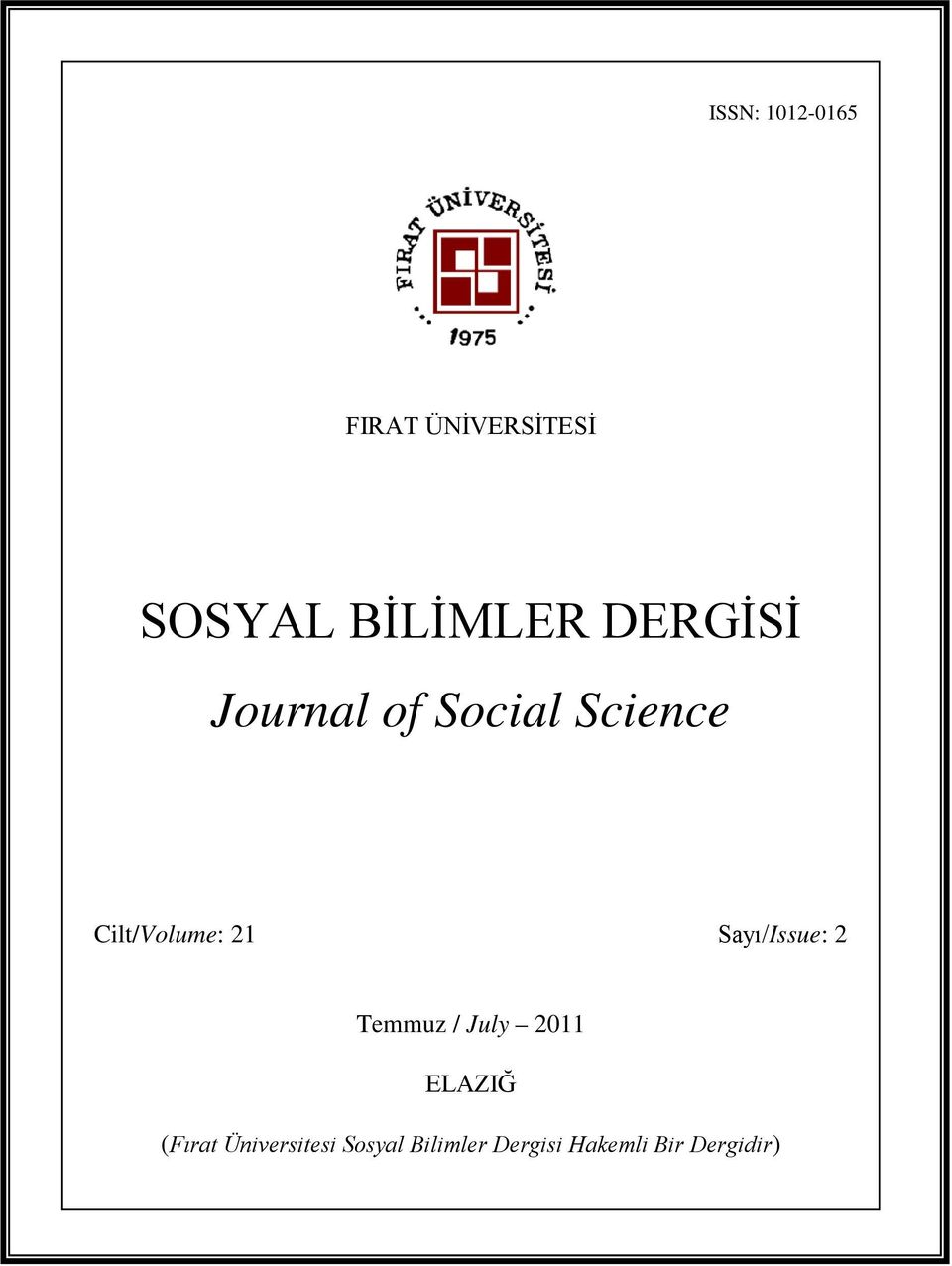 of Social Science Cilt/Volume: 21 Sayı/Issue: 2
