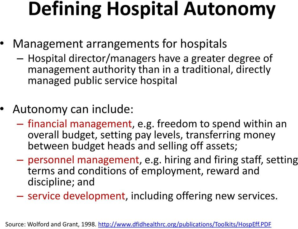 d public service hospital Autonomy can include: financial manage