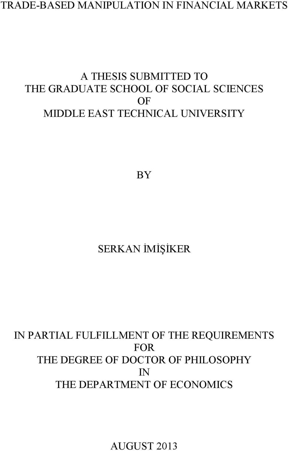 BY SERKAN İMİŞİKER IN PARTIAL FULFILLMENT OF THE REQUIREMENTS FOR THE