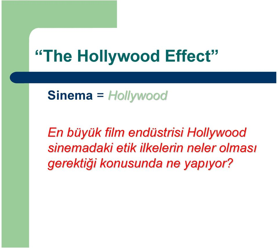 Hollywood sinemadaki etik ilkelerin