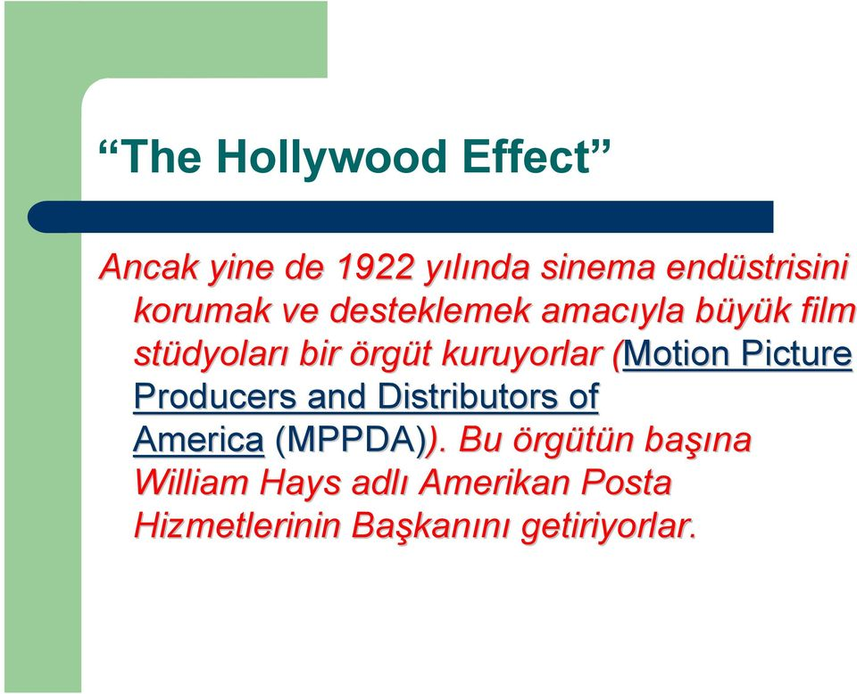 (Motion( Picture Producers and Distributors of America (MPPDA)). ).