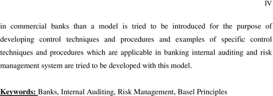 which are applicable in banking internal auditing and risk management system are tried to be