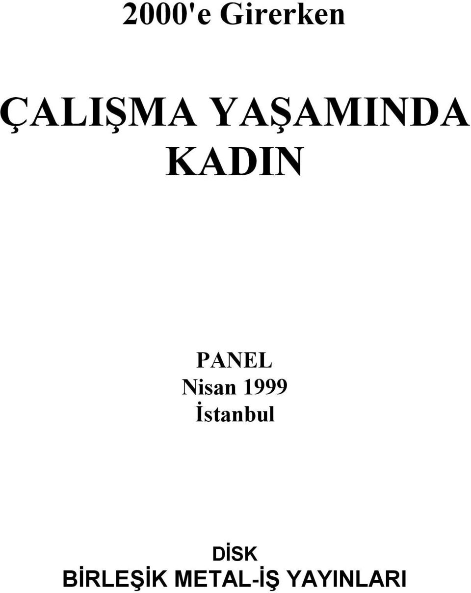Nisan 1999 İstanbul DİSK