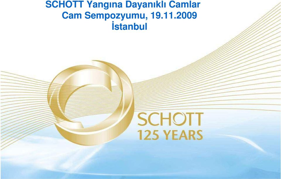 11.2009 İstanbul The