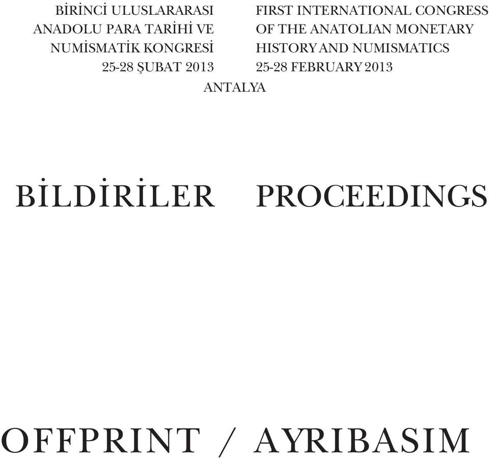 CONGRESS OF THE ANATOLIAN MONETARY HISTORY AND
