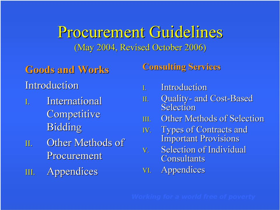 Other Methods of Procurement Appendices Consulting Services I. Introduction II.