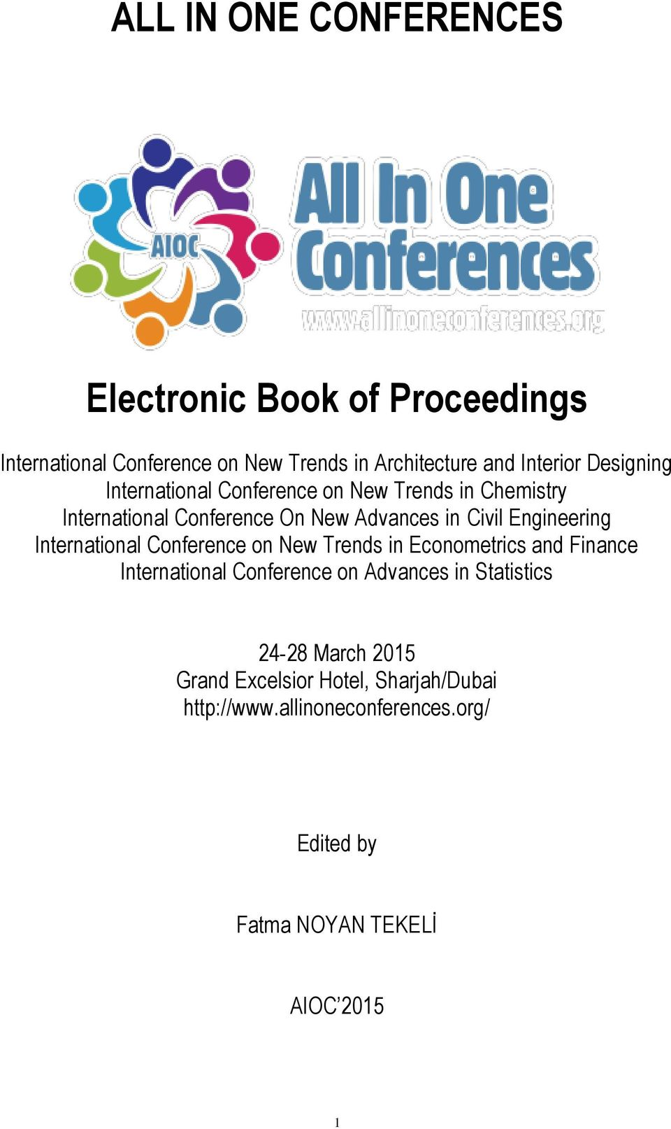International Conference on New Trends in Econometrics and Finance International Conference on Advances in Statistics 24-28