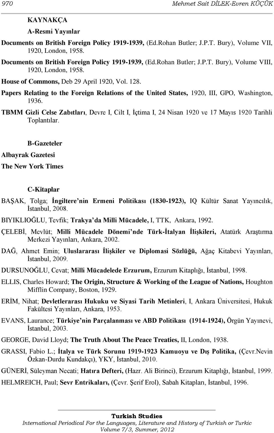 Papers Relating to the Foreign Relations of the United States, 1920, III, GPO, Washington, 1936.