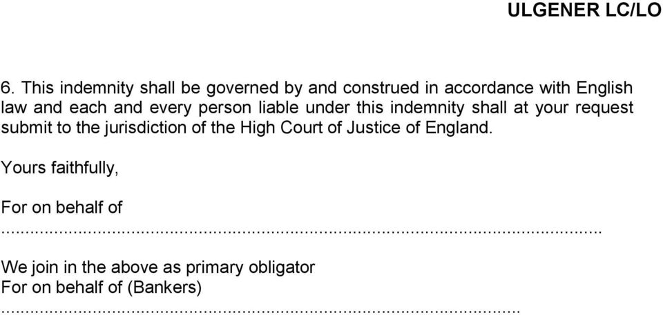 to the jurisdiction of the High Court of Justice of England.