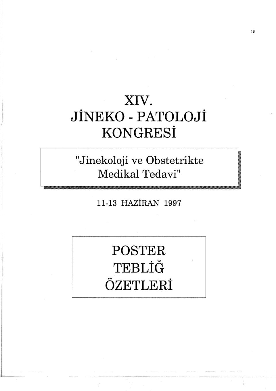 """Jinekoloji ve Obstetrikte"