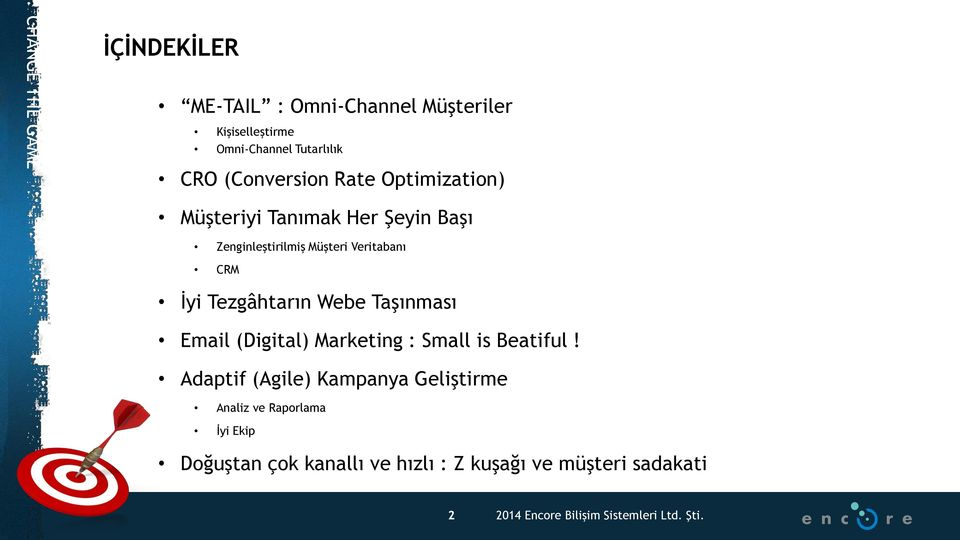Veritabanı CRM İyi Tezgâhtarın Webe Taşınması Email (Digital) Marketing : Small is Beatiful!