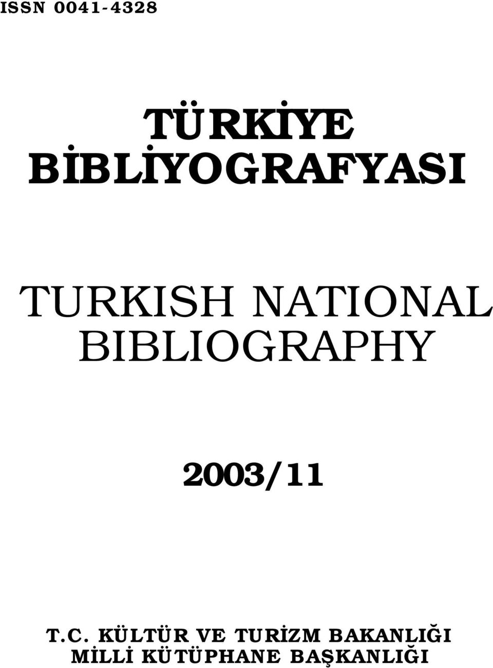 BIBLIOGRAPHY 2003/11 T.C.