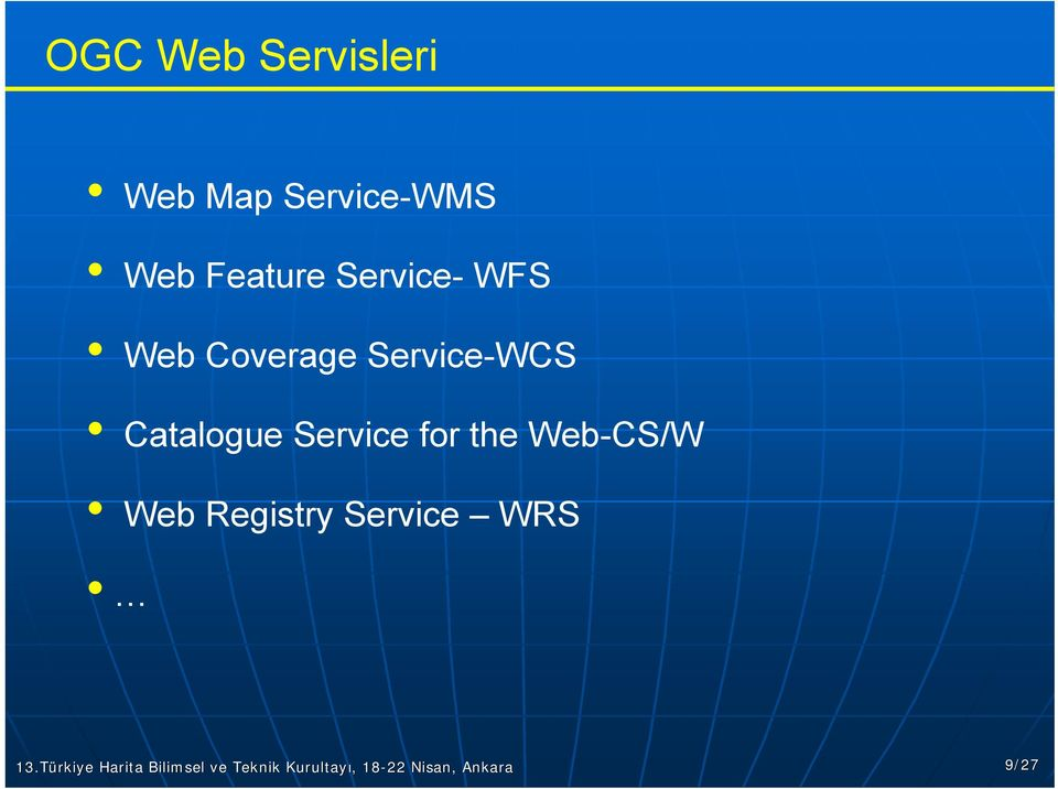 Service-WCS Catalogue Service for the