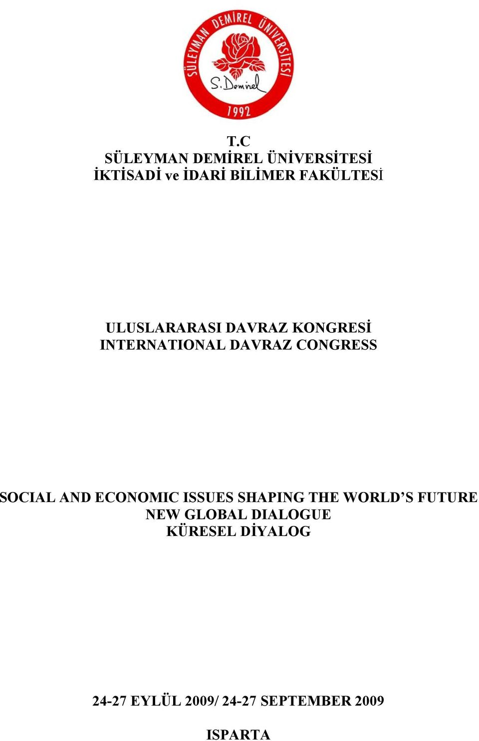 CONGRESS SOCIAL AND ECONOMIC ISSUES SHAPING THE WORLD S FUTURE NEW