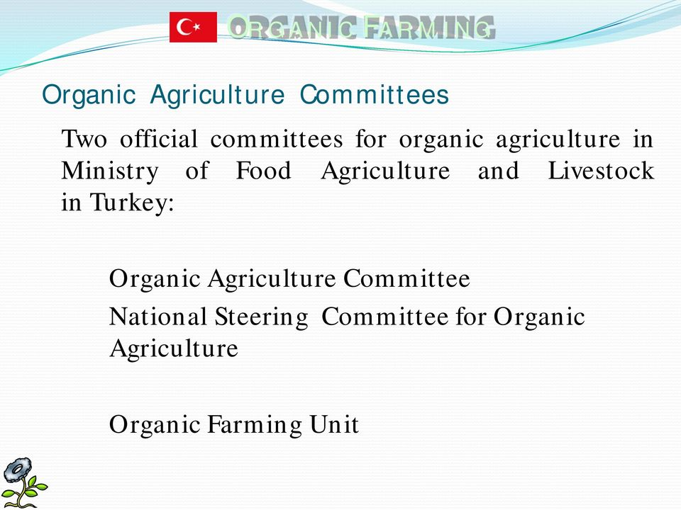 Livestock in Turkey: Organic Agriculture Committee National
