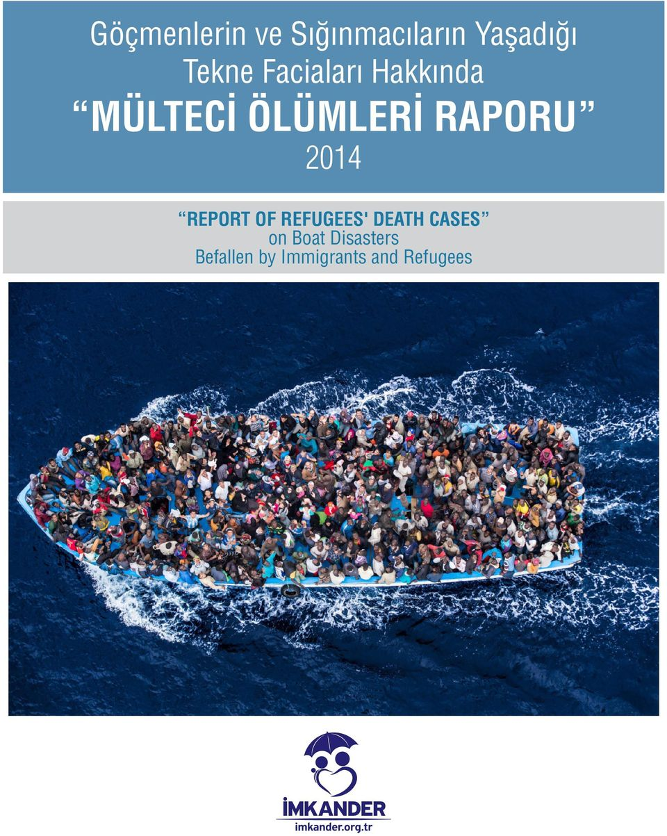 RAPORU REPORT OF REFUGEES' DEATH CASES on