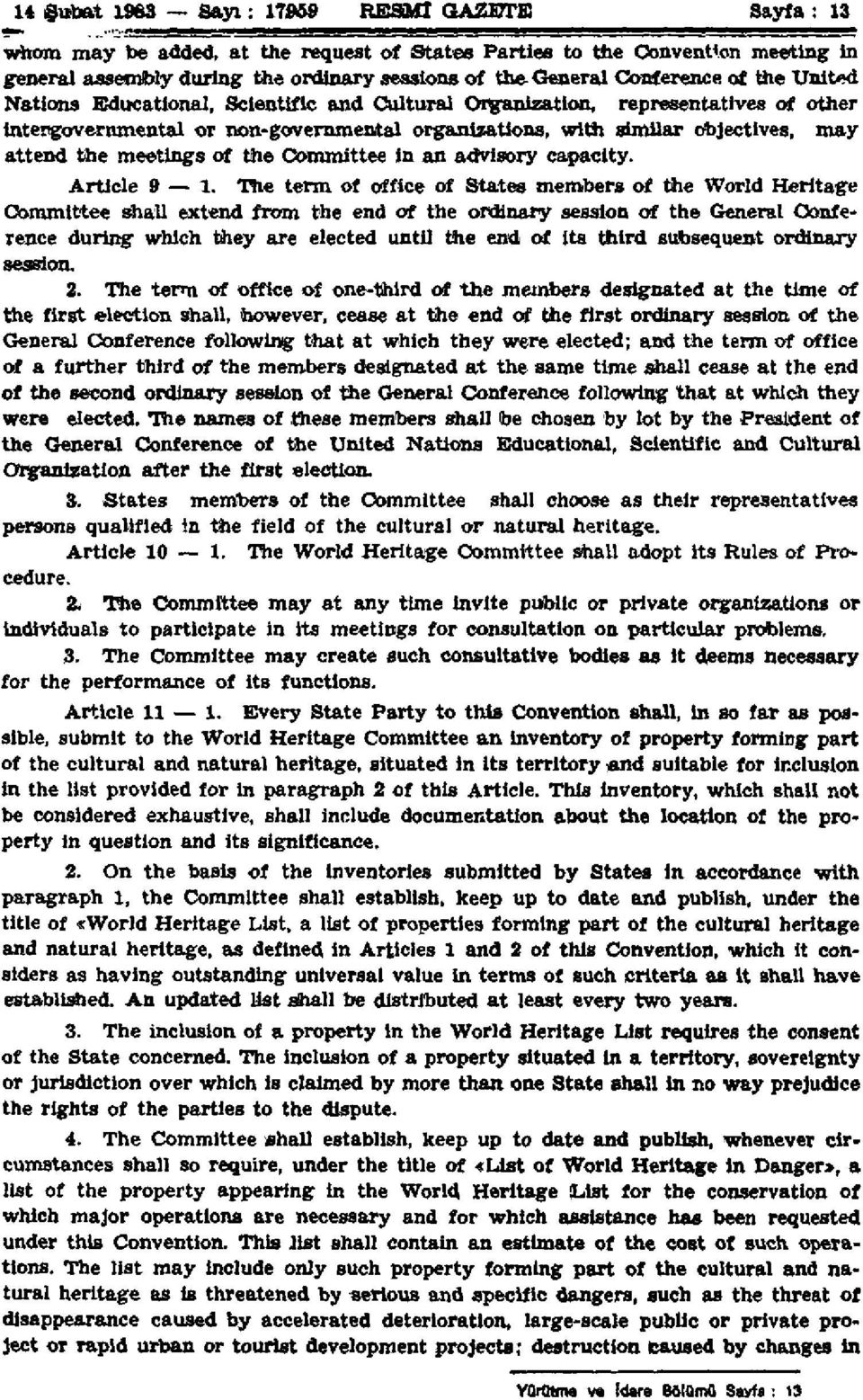 the meetings of the Committee in an advisory capacity. Article 9 1.