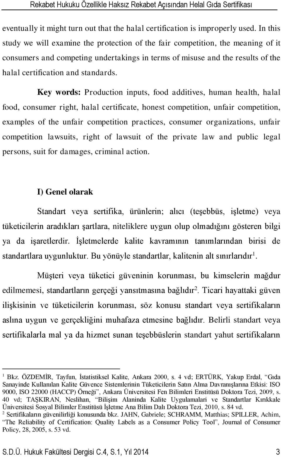 jahn schramm spiller reliability of certification pdf Nization manages the control and certification of prod- ucts in order to guarantee the quality and/or benefits of the products claims (crespi & marette, 2001 hatanaka.