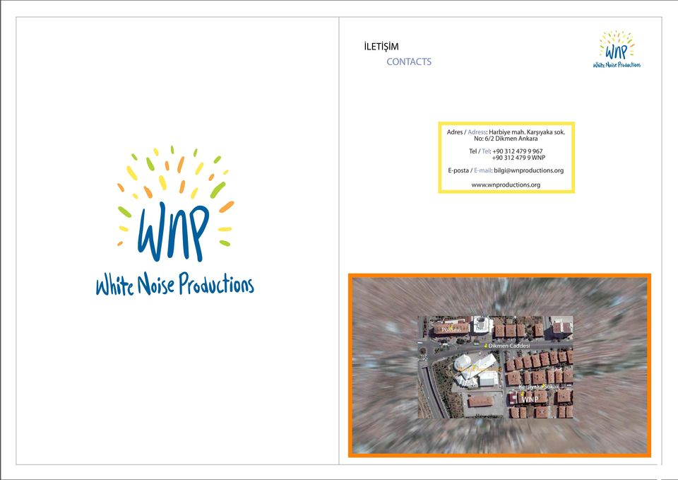 WNP E-posta / E-mail: bilgi@wnproductions.