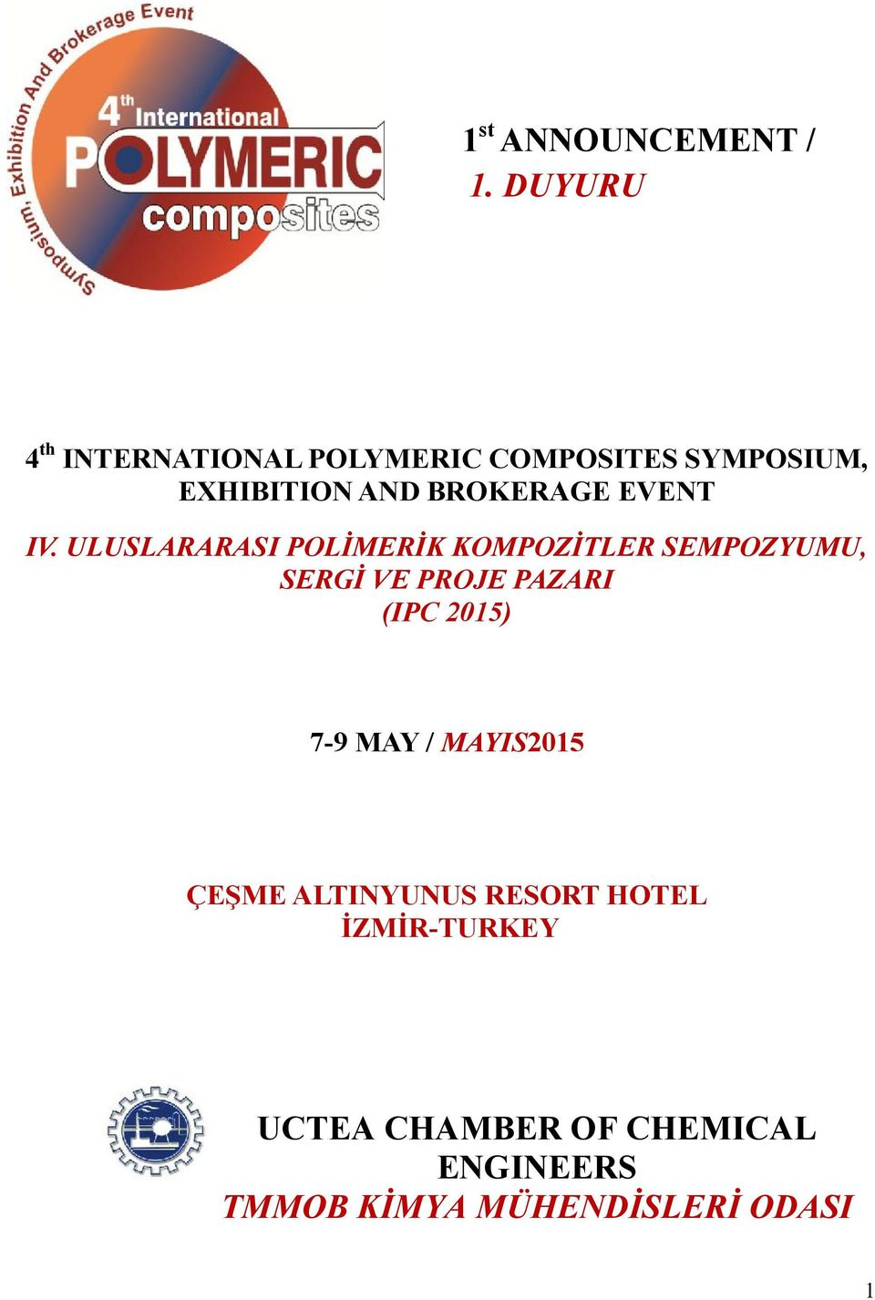 BROKERAGE EVENT IV.