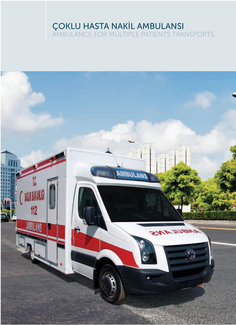 AMBULANCE FOR